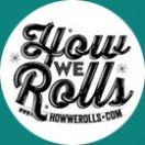 How We Rolls